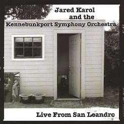 Jared Karol - Live from San Leandro flac album
