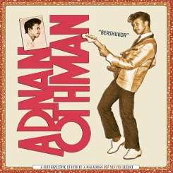 Adnan Othman - Bershukor: A Retrospective of Hits by a Malaysian Pop Yeh Yeh Legend flac album