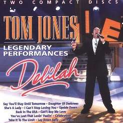 Tom Jones - Delilah: Legendary Performances flac album
