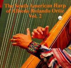 Alfredo Rolando Ortiz - South American Harp, Vol. 2 flac album