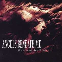Angels Beneath Me - The Scene Is Over, Burn the Reel flac album