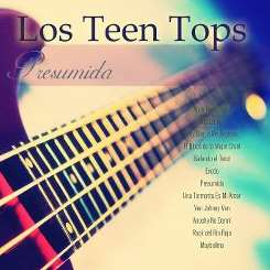 Los Teen Tops - Presumida flac album