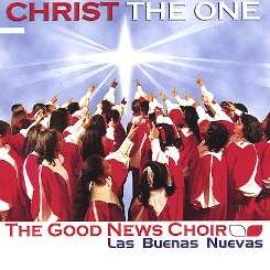 The Good News Choir - Christ the One flac album