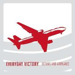 Everyday Victory - Oceans and Airplanes flac album