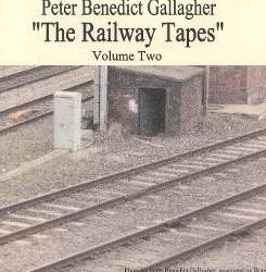 Peter Benedict Gallagher - The Railway Tapes, Vol. 2 flac album