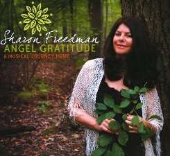 Sharon Freedman - Angel Gratitude: A Musical Journey Home flac album