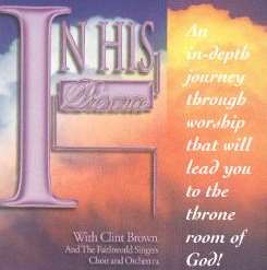 Clint Brown - In His Presence, Vol. 1 flac album