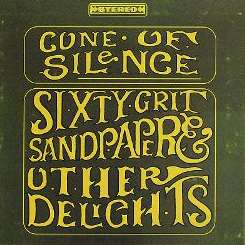 Cone of Silence - Sixty-Grit Sandpaper and Other Delights flac album