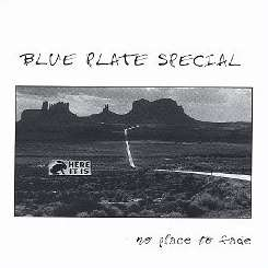 Blue Plate Special - No Place to Fade flac album