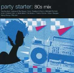 Various Artists - Party Starter: 80s Mix flac album