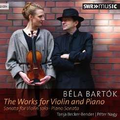 Tanja Becker-Bender / Péter Nagy - Béla Bartók: The Works for Violin and Piano flac album