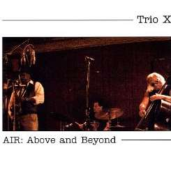Trio X - Air: Above & Beyond flac album