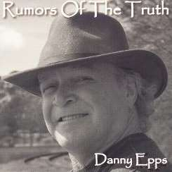 Danny Epps - Rumors of the Truth flac album