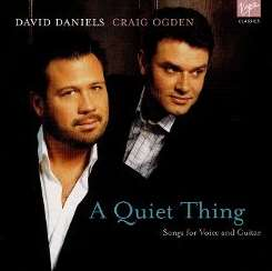 David Daniels / Craig Ogden - A Quiet Thing: Songs for Voice & Guitar flac album