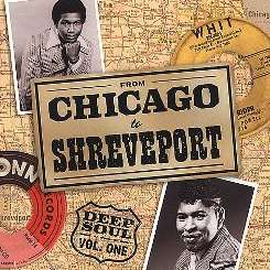 Various Artists - From Chicago to Shreveport: Deep Soul, Vol. 1 flac album