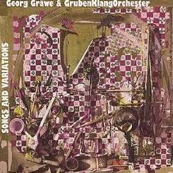 Georg Gräewe & The Grubenklang Orchestra - Songs and Variations flac album