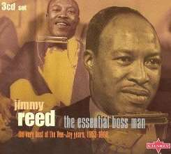 Jimmy Reed - The Essential Boss Man: The Very Best of the Vee-Jay Years, 1953-1966 flac album