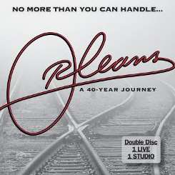 Orleans - No More Than You Can Handle: A 40 Year Journey flac album