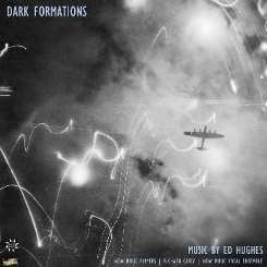 Richard Casey / New Music Players / New Music Vocal Ensemble - Dark Formations: Music by Ed Hughes flac album