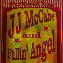 The Falling Angel / JJ McCabe & Fallin Angel - Presenting JJ McCabe & Fallin' Angel flac album