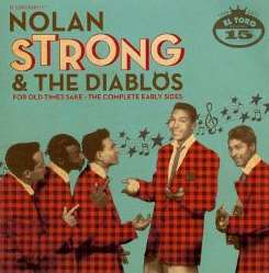 Nolan Strong & the Diablos - For Old Times Sake: Complete Early Sides flac album
