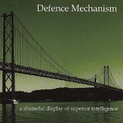 Defence Mechanism - A Shameful Display of Superior Intelligence flac album