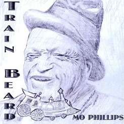 Mo Phillips - Train Beard flac album