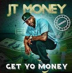 JT Money - Get Yo Money flac album