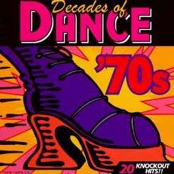 Various Artists - Decades of Dance: The 70's flac album