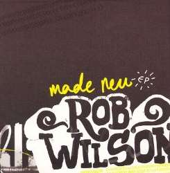Rob Wilson - Made New flac album