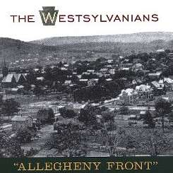 The Westsylvanians - Allegheny Front flac album