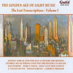 Various - The Golden Age of Light Music: The Lost Transcriptions, Vol. 1 flac album