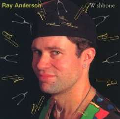 Ray Anderson - Wishbone flac album