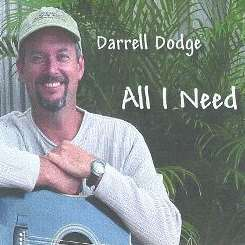 Darrell Dodge - All I Need flac album