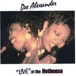 Dee Alexander - Live at the Hothouse flac album
