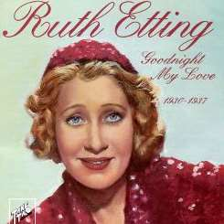 Ruth Etting - Goodnight My Love flac album