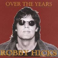Robby Hicks - Over the Years flac album