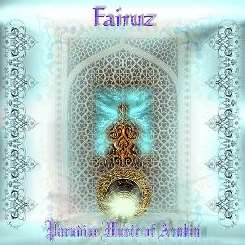 Fairuz - Paradise Music of Arabia flac album