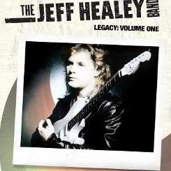 The Jeff Healey Band - Legacy, Vol. 1: the Singles flac album