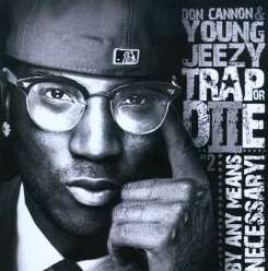 Don Cannon / Young Jeezy - Trap or Die II: By Any Means Necessary flac album