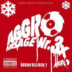 Various Artists - Aggro Ansage Nr. 3 X flac album
