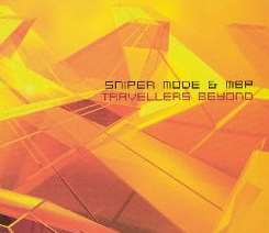 Sniper Mode - Travellers Beyond flac album