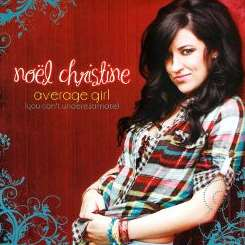 Noël Christine - Average Girl (You Can't Underestimate) flac album