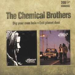 The Chemical Brothers - Dig Your Own Hole/Exit Planet Dust flac album