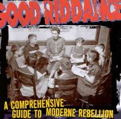 Good Riddance - A Comprehensive Guide to Moderne Rebellion flac album