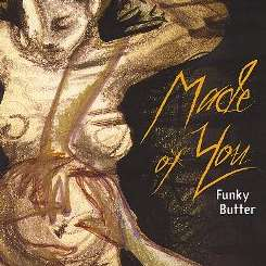 Funky Butter - Made of You flac album
