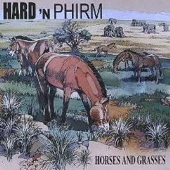 Hard 'N Phirm - Horses and Grasses flac album