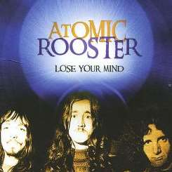 Atomic Rooster - Lose Your Mind flac album