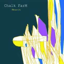 Chalk FarM - Three 2s flac album