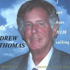 Drew Thomas - I Can Hear Him Calling flac album